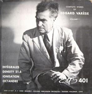 Edgard Varese-Complete Works of, vol 1